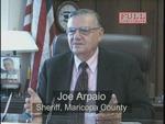 SHERIFF JOE ARPAIO, MARICOPA COUNTY ARIZONA