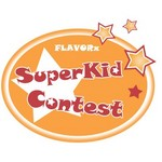 The FLAVORx SuperKid Contest.