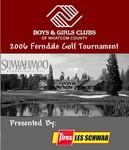2006 Ferndale Boys & Girls Club Golf Tournament