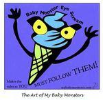 Baby Monster Eye Scream