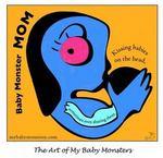 Baby Monster Mom