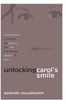 Unlocking Carol's Smile