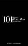 101 Things A Black Man Should Know