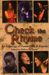 Check the Rhyme:  An Anthology of Female Poets & Emcees Edited by DuEwa M. Frazier