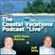Coastal Vacations Podcast!