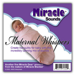 "Maternal Whispers CD helps calm fussy, restless babies by creating the ""womb effect"" with the authentic sounds as heard by baby before birth."