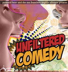 Unfiltered Comedy presented by The San Francisco Improv Alliance and Pyramid Beer
