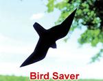 Bird Saver (No. 2162  $2.95 each, 2 or more $2.00 each)