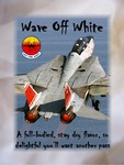 "Carafe's ""Wave Off White"" for F-14 Tomcat Toast"