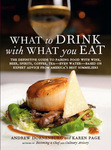 """Book jacket of WHAT TO DRINK WITH WHAT YOU EAT by Andrew Dornenburg and Karen Page"""