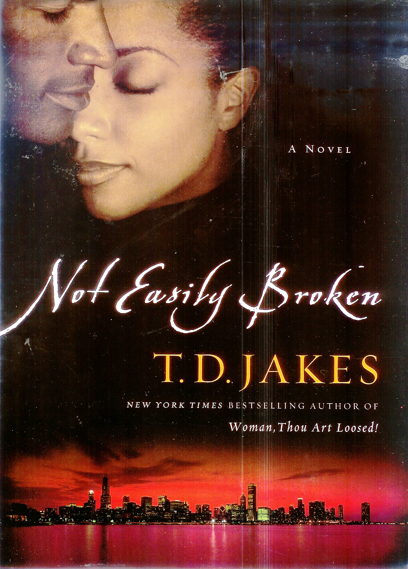 u0026quot not easily broken  u0026quot  a novel by t d  jakes hits bookstores