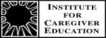 Institute for Caregiver Education