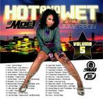 """DJ MOE Mixtape """"Hot & Wet"""""""