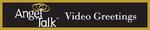 AngelTalk Video Greetings