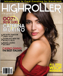 HIGHROLLER Magazine Interviews Caterina Murino - New 007 Girl in Casino Royale