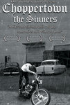 Choppertown: the Sinners -  onesheet