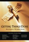 Getting Things Done ... Successful Women Speak