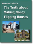 Free ebook: The Truth about Making Money Flipping Houses