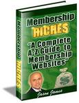 Membership Riches