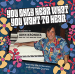 """You Only Hear What You Want To Hear"" CD Cover"