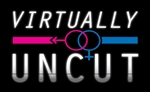 Virtually Uncut Tv -  www.virtuallyuncut.tv