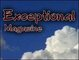 Exceptional Magazine Announces Launch; Publication's Stories...