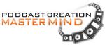 Podcast Creation Mastermind