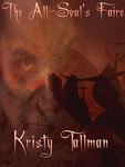The All-Soul's Faire by Kristy Tallman
