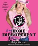 Tuff Chix Guide to Easy Home Improvement