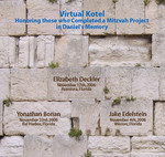The Daniel Cantor Wultz Foundation encourages youngsters to do acts of service in memory of Daniel, recognizing projects on a Virtual Kotel on the Foundation's website at www.dcwfoundation.org.