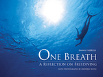 One Breath - A Reflection on Freediving