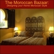 The Moroccan Bazaar Launches a New Online Retail Outlet and Unveils...