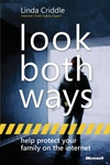 Look Both Ways: Help Protect Your Family on the Internet