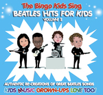 The Bingo Kids Sing Beatles Hits For Kids Volume 2