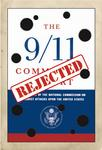 The 9/11 Commission Report - REJECTED