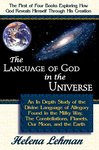 Front Cover of book: The Language of God in the Universe, by Helena Lehman
