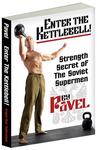 Pavel Tsatsouline's Enter the kettlebell!