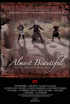 Almost Beautiful Theatrical Poster