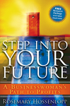 Step into Your Future: A Businesswoman's Path to Profits