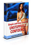 'Simple And Easy Guide To Unstoppable Confidence' book cover