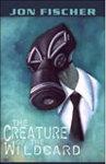 'The Creature of the Wildcard' by Jon Fischer