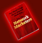 "New book: ""The Worst Things About Network Marketing Are the Network Marketers"""