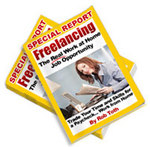 """Freelancing: The Real Work At Home Job Opportunity"""