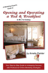 Opening and Operating a Bed & Breakfast in the 21st Century