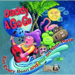 "Cover ""Eat Every Bean and Pea On Your Plate"" CD by Daddy A Go Go"