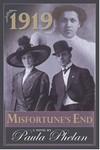 1919 – Misfortune's End