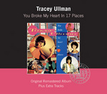 Tracey Ullman - You Broke My Heart in Seventeen Places