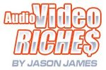 Audio Video Riches...