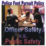 TOP COPS DEBATE BAN ON FOOT PURSUITS