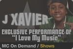 J Xavier Featured on Music Choice On Demand